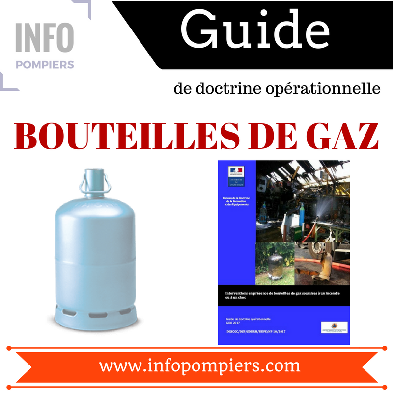 guide de doctrine op rationnelle bouteille de gaz 2017 info pompiers. Black Bedroom Furniture Sets. Home Design Ideas