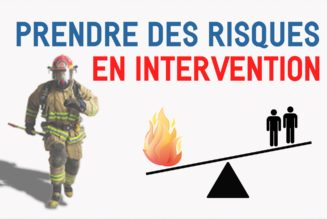 Prendre des risques en intervention