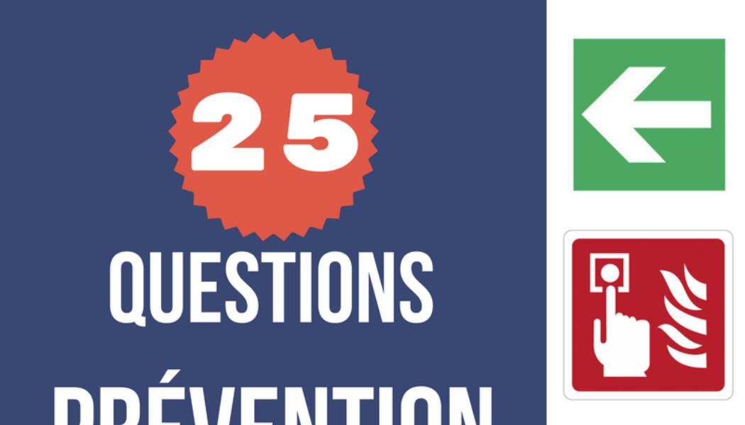 TESTEZ-VOUS ! QCM 25 questions prévention incendie en ERP