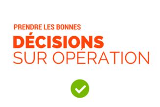 Prendre les bonnes décisions sur opération, et éviter les obstacles