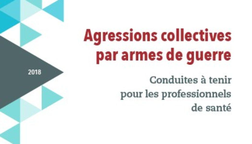 Agressions collectives par armes de guerre