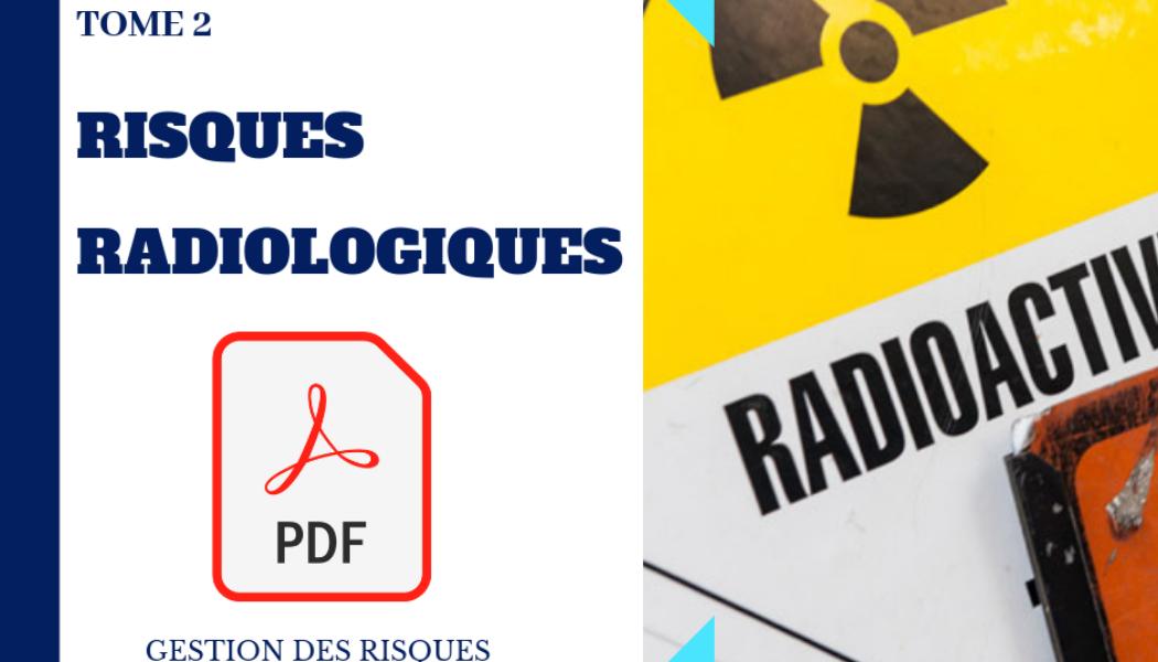 Gestion des risques – Tome 2 – Risques radiologiques